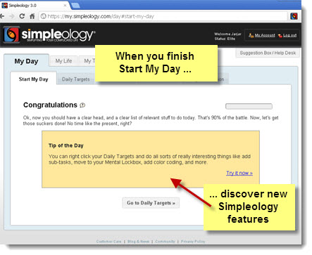 Simpleology Tip of the Day - When you finish Start My Day ... discover new Simpleology Features