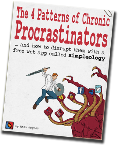 4 Patters of Chronic Procrastinators - and how to disrupt them with a free web app called Simpleology